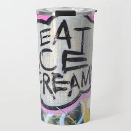 Eat Ice Cream! Travel Mug