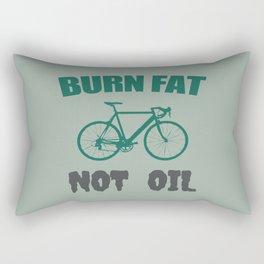 Burn fat not oil Rectangular Pillow