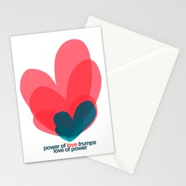 power of love trumps love of power Stationery Cards