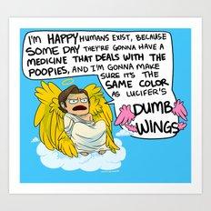 DUMB WINGS Art Print