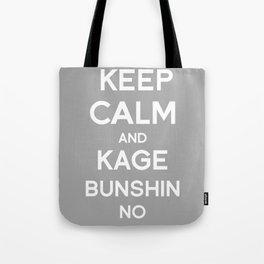 Keep Calm and Kage Bushin No Jutsu Tote Bag