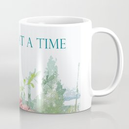 One Day at a Time Fence Flowers Coffee Mug