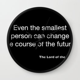 The Lord of the Ring... quote Wall Clock