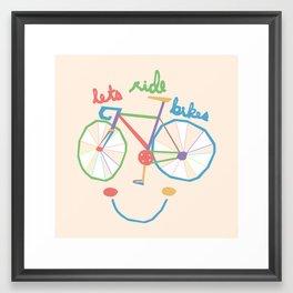 Lets Ride Bikes Framed Art Print