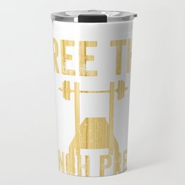 Free The Bench Press Woodgrain Travel Mug