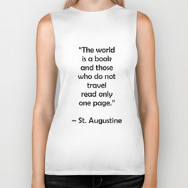 The world is a book and those who do not travel read only one page - Travel Quotes Biker Tank