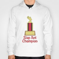 how i met your mother Hoodies featuring Slap Bet Champion from How I Met Your Mother by Dr. Spaceman40