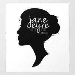 Jane Eyre Is My Spirit Animal Art Print