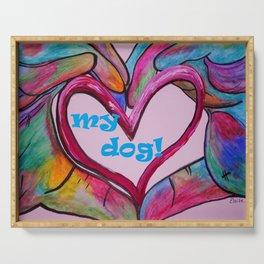 I Heart my Dog Serving Tray