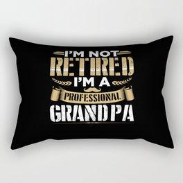 I'm Not Retired I'm Professional Grandpa Rectangular Pillow