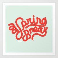 Spring Break Art Print