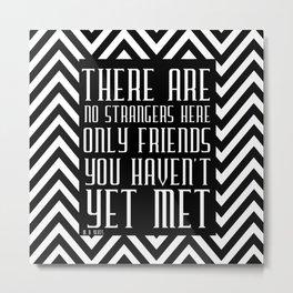 Zigzag pattern black (friendship quote) Metal Print