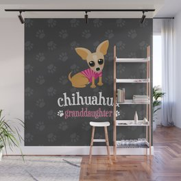 Chihuahua Granddaughter Pet Owner Dog Lover Gray Wall Mural
