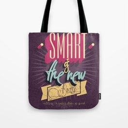 Smart is the new Sexy! Tote Bag