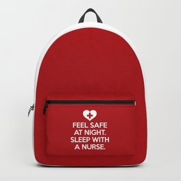 Sleep With A Nurse Funny Quote Backpack