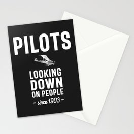 Pilots - Looking Down On People Since 1903 Stationery Cards