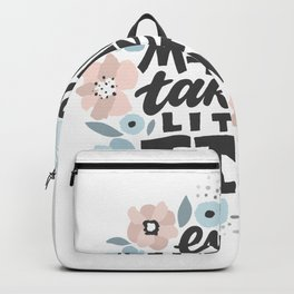 Even Miracles Take A Little Time Backpack