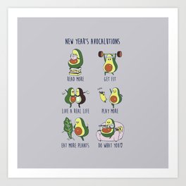 New Year's Resolutions with Avocado Art Print