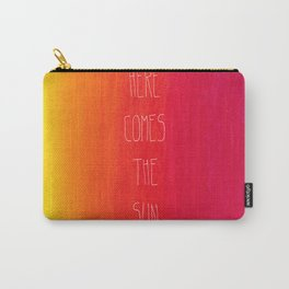 Here comes the sun Carry-All Pouch