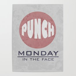 Punch Monday in the face - Red, Blue & Gray Poster