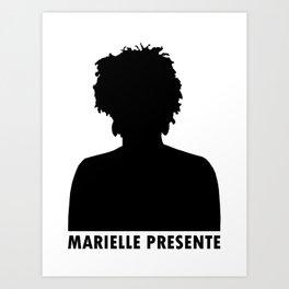Marielle Franco Silhouette (Marielle Presente) Art Print