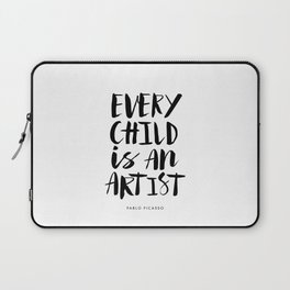 Every Child is an Artist black-white kindergarten nursery kids childrens room wall home decor Laptop Sleeve