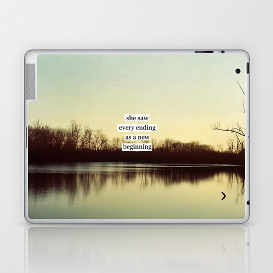 she saw every ending as a new beginning Laptop & iPad Skin