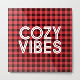 Cozy Vibes Metal Print