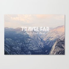 TRAVEL FAR to YOSEMITE  Canvas Print