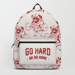 Go Hard Or Go Home Pug In Red Backpack