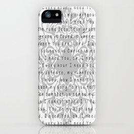 Lord, I need You iPhone Case