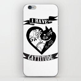 cattitude - Funny Cat Saying iPhone Skin