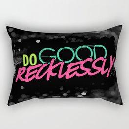 Do Good Recklessly Rectangular Pillow