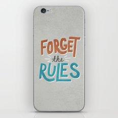 Forget the Rules iPhone & iPod Skin