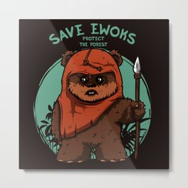 Save Ewoks Metal Print