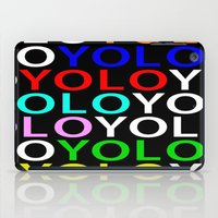 yolo iPad Cases featuring YOLO by Jeremy Crabtree