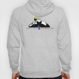 OBJECTION OVERRULED Hoody