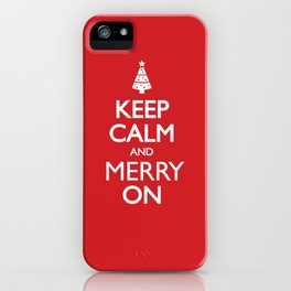Keep Calm iPhone Case