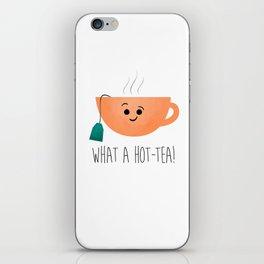 What A Hot-Tea iPhone Skin