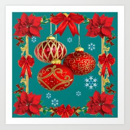 TEAL COLOR RED CHRISTMAS  ORNAMENTS &  POINSETTIAS FLOWER Art Print
