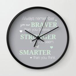 Stronger, Braver & Smarter Print Wall Clock