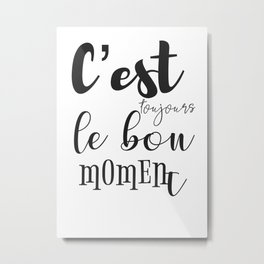 French motivation success quote Metal Print