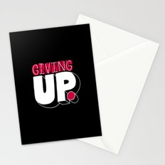 Growing up means giving up. Stationery Cards