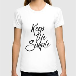 Keep life simple, Motivational poster, Printable poster, Wall art,Digital poster T-shirt