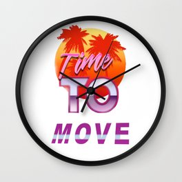 80´s retro Time to Move Wall Clock
