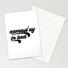 Namastay In Bed, Funny Quote, Funny Art Stationery Cards