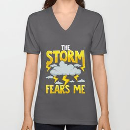 The Storm Fears Me Funny & Brave Meteorology Unisex V-Neck