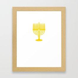 We Do it For 8 Days Hanukkah Funny Graphic T-shirt Framed Art Print