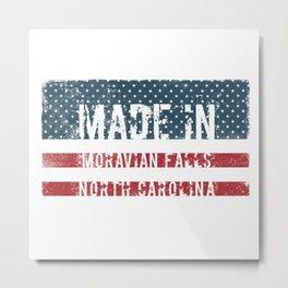 Made in Moravian Falls, North Carolina Metal Print