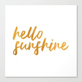 Hello Sunshine - Gold and white background Canvas Print